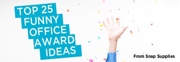 Top 25 Funny Office Award Ideas: